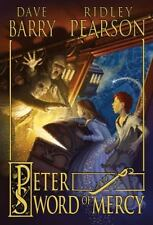 Peter and the Starcatchers: Peter and the Sword of Mercy Bk. 4 by Dave Barry...