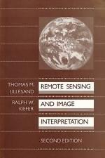 Remote Sensing and Image Interpretation by Thomas Lillesand, Ralph W. Kiefer...