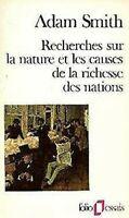 Recherches sur la Nature et les Causes de la Richesse des Nations par Adam Smith