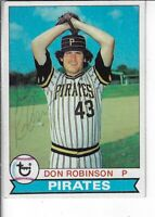 DON ROBINSON 1979 TOPPS AUTOGRAPHED BASEBALL CARD 264 PITTSBURGH PIRATES