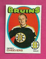 1971-72 TOPPS # 54 BRUINS GERRY CHEEVERS EX-MT CARD  (INV# D1497)