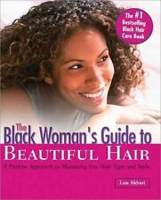 The Black Woman's Guide to Beautiful Hair, Akbari, Lisa, Very Good Book 15707190