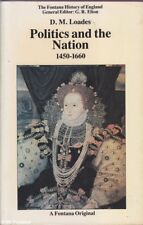 D.M. Loades POLITICS AND THE NATION 1450-1660 1988 Book