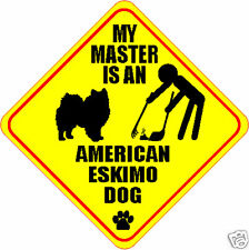 "My Master Is An American Eskimo Dog 4"" Poop Sticker"