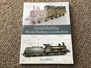 Scratch-Building Model Railway Locomotives Book - Simon Bolton