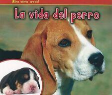 La Vida del Perro = The Life of a Dog (Paperback or Softback)