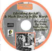 Educating Archie & Much Binding in the Marsh 18 Old Time Radio Audio MP3 OTR