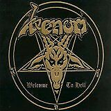 Venom - Welcome To Hell (Remastered  Expanded) [CD]