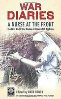 Nurse At The Front : The Great War Diarios De Hermana Edith Appleton Tapa Dura