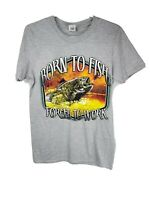 Men's Short Sleeve T-Shirt Born To Fish Gray Size Small, New