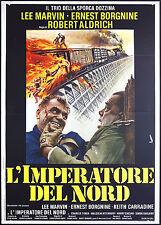 CINEMA-manifesto L'IMPERATORE DEL NORD borgnine, marvin, carradine, ALDRICH