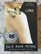 Luna by Julie Anne Peters (2006, Trade Paperback, Reprint)
