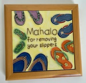 Mahalo for Removing your Slippers Flip Flops Tile Hanging Sign