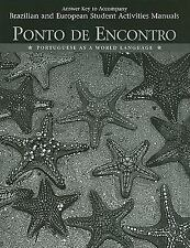 Answer Key to Student Activities Manual for Ponto de Encontro: Portuguese as a W