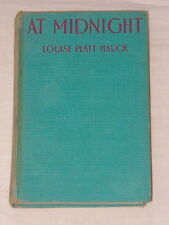 AT MIDNIGHT 1930 HB by Louise Platt Hauck, Mystery Story for Girls