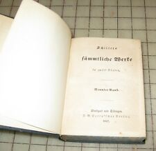 1847 SCHILLERS FAMMTLICHE WERKE IN ZWOLF BANDEN Hardcover Good+ Condition Book