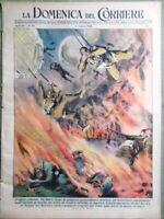La Domenica del Corriere 21 Agosto 1949 Ecuador Anita Garibaldi Fulmini Albano