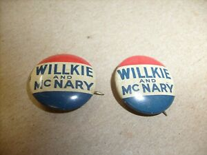 2 lot Vintage 1940 Wilkie and McNary Presidential Campaign Pinback Button