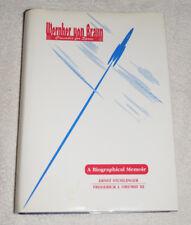 Wernher von Braun  - Crusader for Space Biographical Memoir (1994) SIGNED