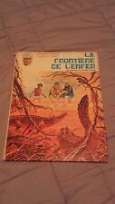 BD ; BERNARD PRINCE ; la frontiere de l enfer ; editions DU LOMBARD 1970