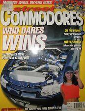 Street Commodores 2002 VT VX VS HSV Clubsport VT S1 GTS VL VX SS VR Turbo Blown