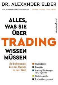 Alles, was Sie über Trading wissen müssen | Alexander Elder | Buch | Deutsch