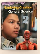 Apologia Exploring Creation with General Science 2nd Edition Wile 2008