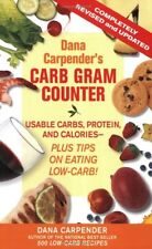 Dana Carpenders Carb Gram Counter: Usable Carbs, Protein, Fat, and Calories - P