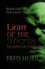 Light of the Wicked,Fred Hurr