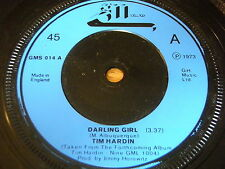 "TIM HARDIN - DARLING GIRL   7"" VINYL"