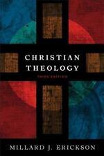 Christian Theology by Millard J. Erickson (2013, Hardcover)