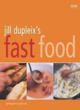 Jill Dupleix's Fast Food,Jill Dupleix