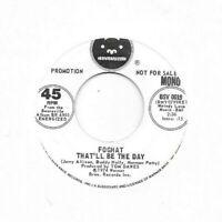 FOGHAT * 45 * That'll Be The Day * 1974 * DJ PROMO * NM/ MINT vinyl BUDDY HOLLY