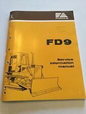 Fiat Allis FD9 Crawler Dozer Service Information Manual