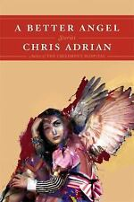 A Better Angel: Stories, Adrian, Chris, Good Book