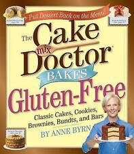 NEW The Cake Mix Doctor Bakes Gluten-Free by Anne Byrn