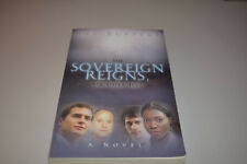 The Sovereign Reigns Or Does He by Ray Ruppert Signed Edition Fantasy Novel