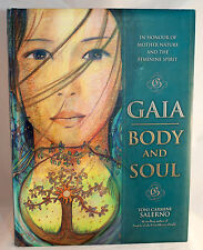 Gaia - Body and Soul: In Honour of Mother Nature and the Feminine Spirit  book