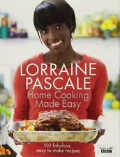 Home Cooking Made Easy,Lorraine Pascale