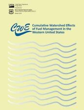 Cumulative Watershed Effects of Fuel Management in the Western United States...