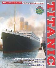 Scholastic Discover More: Titanic