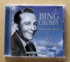 Bing Crosby - Don't Fence Me In (22 Number 1 Hits), CD