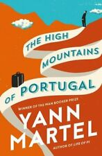 The High Mountains of Portugal,Yann Martel