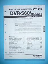 Service Manual für Yamaha DVR-S60/NX-SW60  ,ORIGINAL