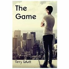 The Game Is Life Book One: The Game by Terry Schott (2012, Paperback)