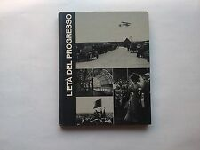 Burchell S.C. - L'età del progresso - Mondadori - Prima edizione 1968