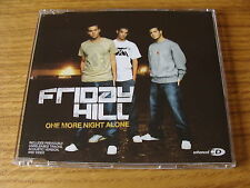 CD Single: Friday Hill : One More Night Alone  5 Track Enhanced CD