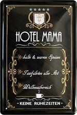 Blechschild Spruch Hotel Mama keine Ruhezeiten Metallschild Wanddeko tin sign