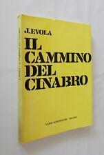 Julius Evola - Il cammino del cinabro. Vanni Scheiwiller 1972
