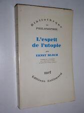 ERNST BLOCH - L'ESPRIT DE L'UTOPIE - 1977